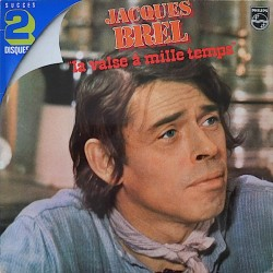 Jacques Brel ‎– La Valse A...